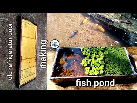 """mini fish pond ""making old refrigerator door 
