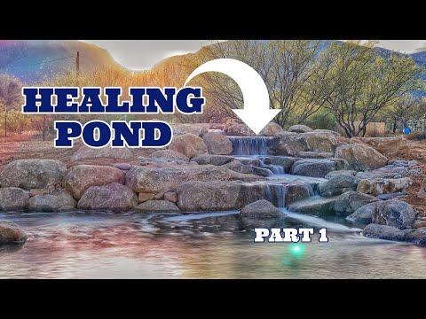 Arizona HEALING POND *part 1*